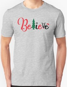 Christmas Believe T-Shirt