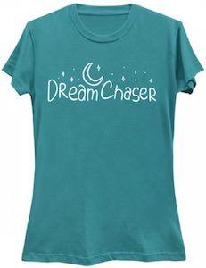 Dream Chaser T-Shirt