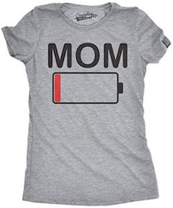 Mom Drained Battery T-Shirt