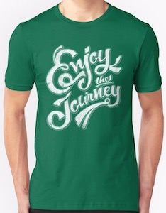 Enjoy The Journey T-Shirt