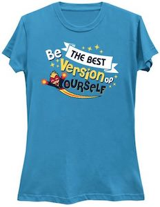 Be The Best Version Of Yourself T-Shirt
