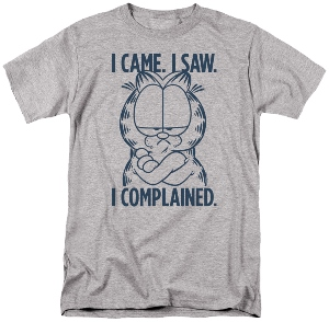 Garfield Came Saw Complained T-Shirt