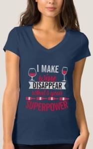 Wine Disappear Superpower T-Shirt