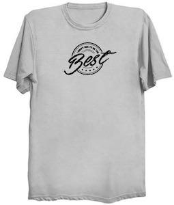 I Am The Best T-Shirt