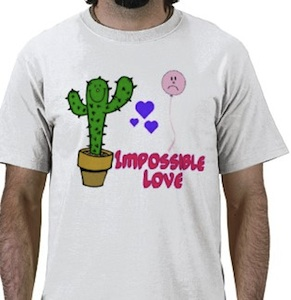 funny impossible love t-shirt