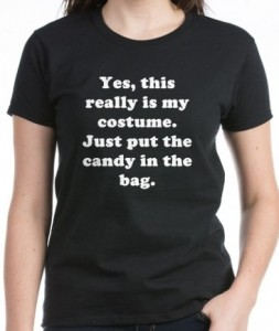 Just Put The Candy In The Bag T-Shirt