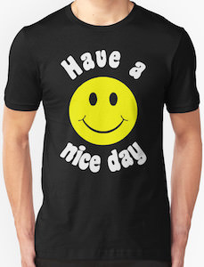 Have A Nice Day Smiley T-Shirt