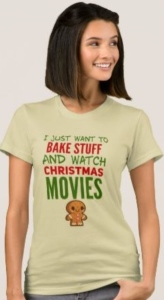 Just Bake And Watch Christmas Movies T-Shirt